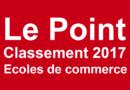 Classement écoles de commerce Le Point 2017